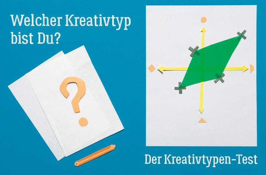 Der Kreativtypen-Test von Roberta Bergmann, Finde heraus welcher Kreativtyp Du bist!