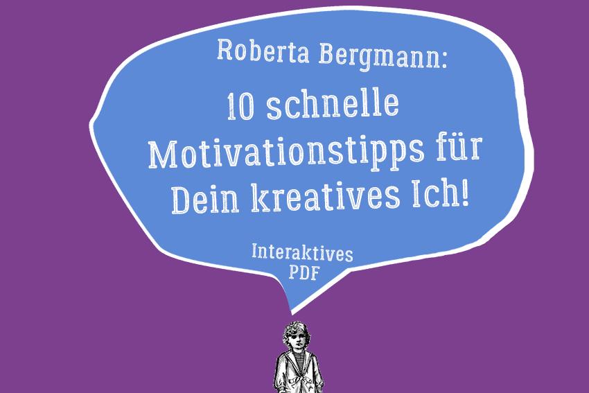 10 Motivationstipps für Dein kreatives Ich