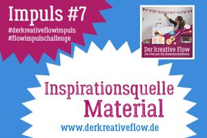 Inspirationsquelle Material